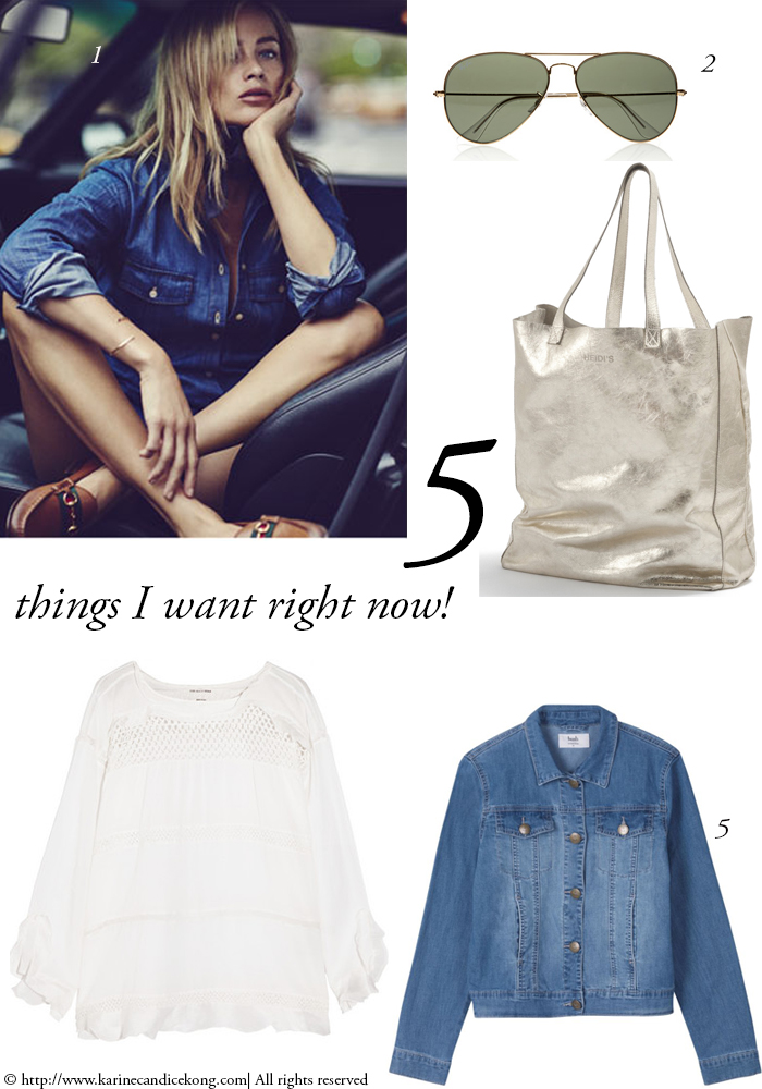 5 Things I want right now! 29/05/2015 Read on www.karinecandicekong.com